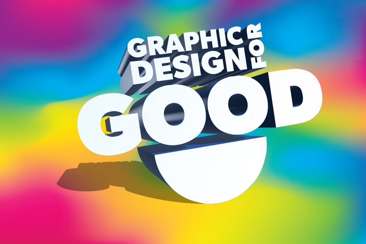 Using graphic design for GOOD
